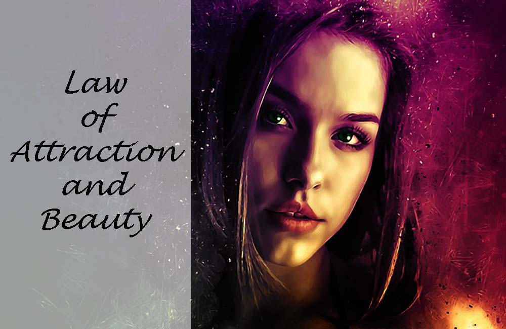 Law of Attraction and Beauty