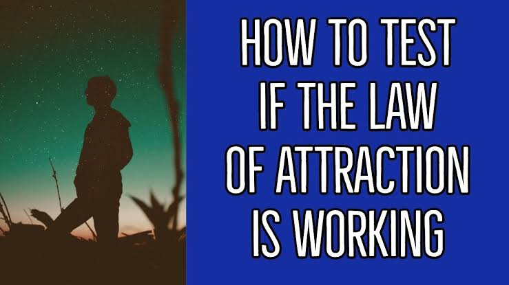 How to Test Law of Attraction