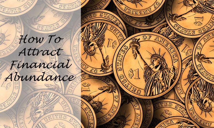 5 Ways to Attract Financial Abundance
