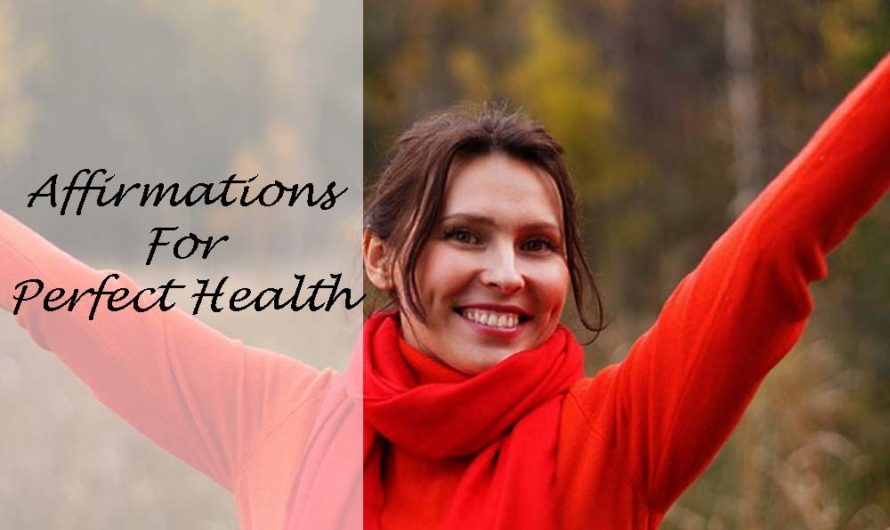 30 Affirmations for Perfect Health