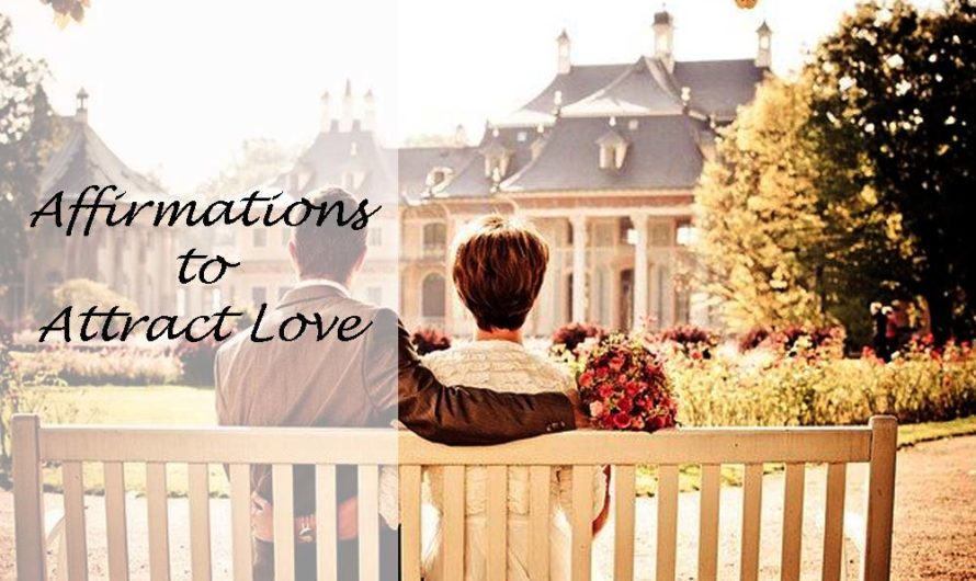 50 Affirmations to Attract Love to Your Life