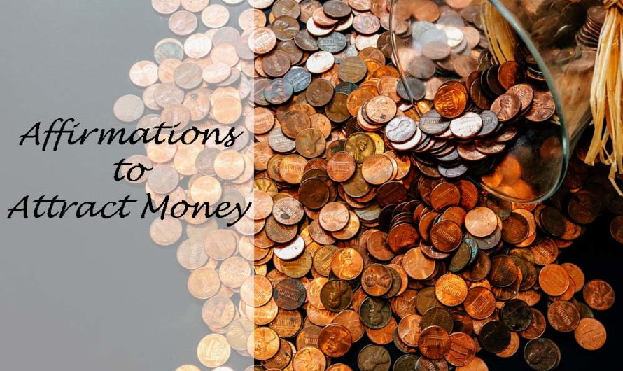 41 Affirmations to Attract Money and Abundance