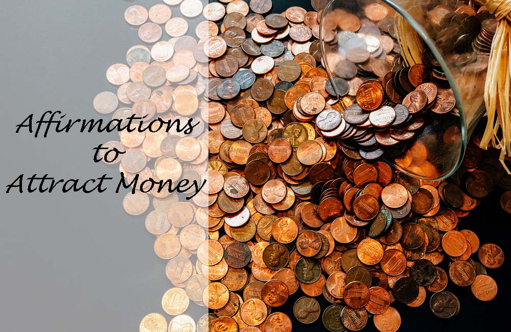 Affirmations to attract money