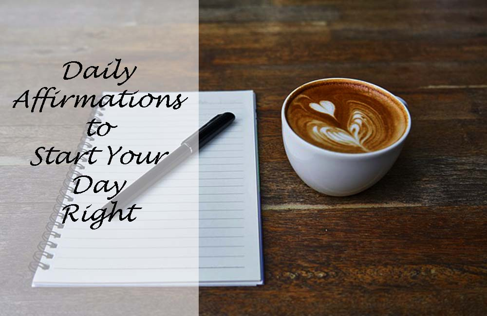 Daily Affirmation to Start Your Day